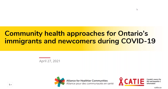 Community Health Approaches for Ontario immigrants and newcomers during COVID-19 title screen for webinar embedded in this post.