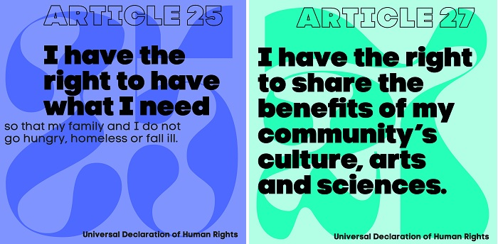I have the right to what I need (human rights day graphic); I have the right to share the benefits of my community's arts, culture and sciences