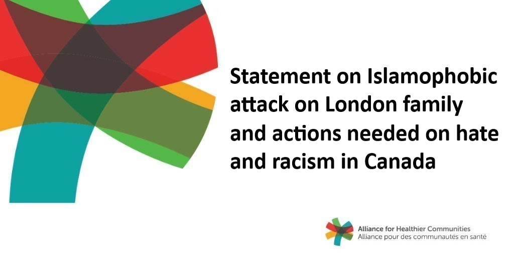 Statement on Islamophobic attack on London family and actions needed on hate and racism in Canada