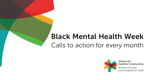 Black Mental Health Week: Calls to action for every month